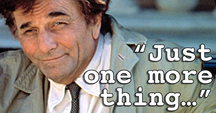 Copywriter for hire. The PS and Columbo Sales Close