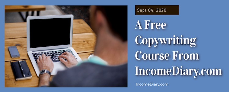 free copywriting course from IncomeDiary